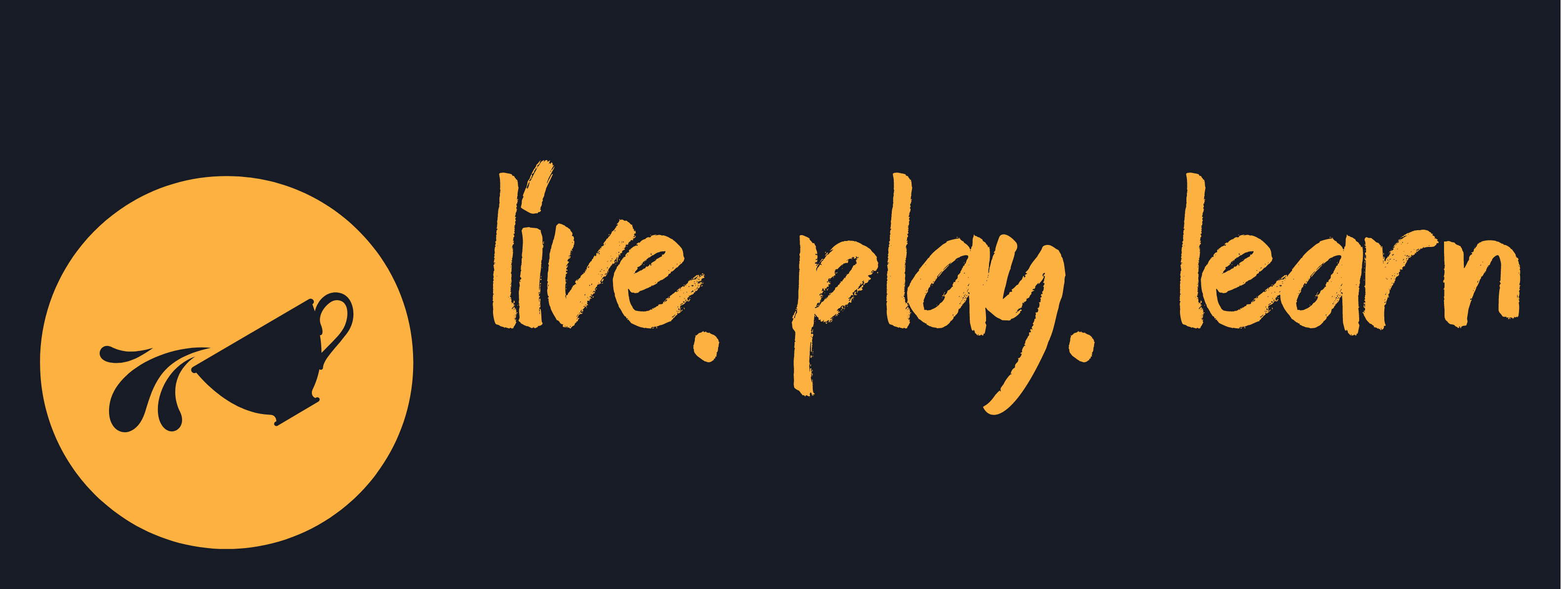 Live. Play. Learn